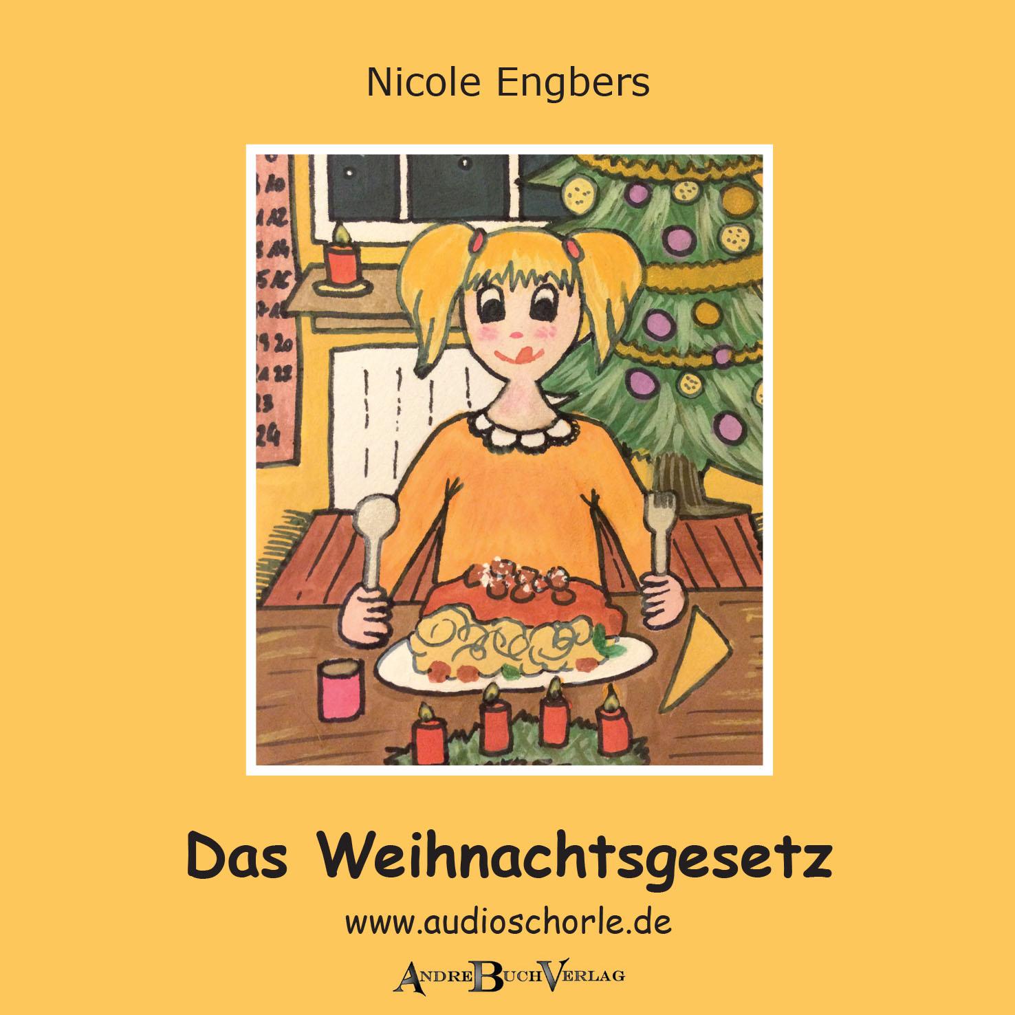 Das Weihnachtsgesetz - eine Geschichte von Nicole Engbers